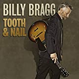 Songtexte von Billy Bragg - Tooth & Nail