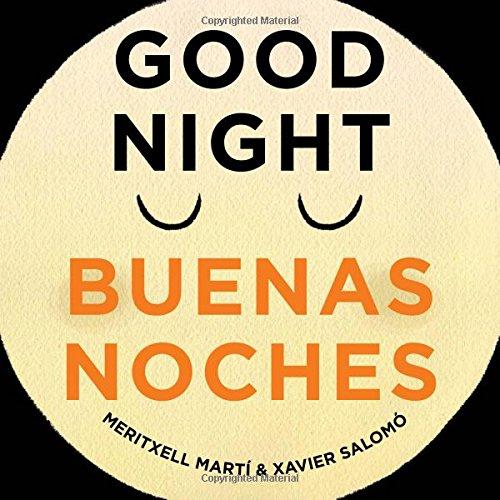 Good Night. Buenas Noches (English/Spanish Text)