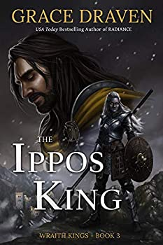 The Ippos King  Wraith Kings Book 3