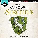 Le Temps du mépris - Sorceleur 4 - Format Téléchargement Audio - 14,99 €