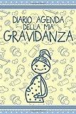 Diario Agenda Della Mia Gravidanza: 9 Mesi Taccuino Journal libretto d'appunti blocco notes quaderno agendina Diario Giornale per uomini e donne 110 pagine allineate