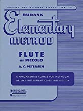 Rubank Elementary Method - Flute or Piccolo (Rubank Educational Library)