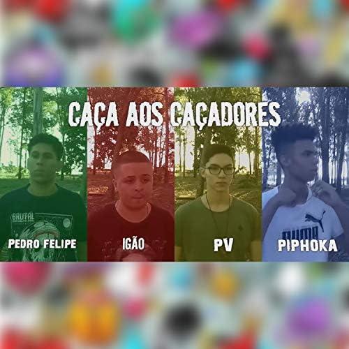 Cultura No Topo, Pedro Felipe, Igão, PV & Piphoka