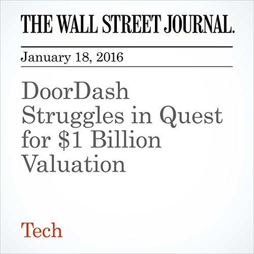DoorDash Struggles in Quest for $1 Billion Valuation cover art