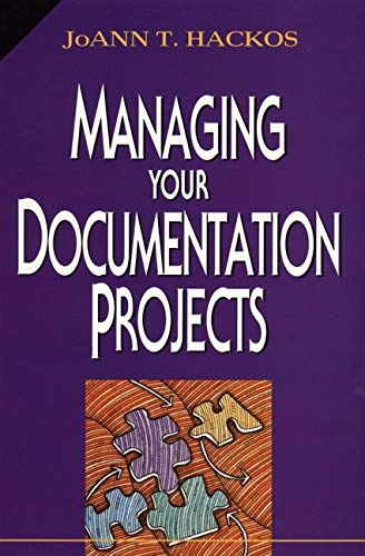 Compare Textbook Prices for Managing Your Documentation Projects 1 Edition ISBN 9780471590996 by Hackos, JoAnn T.