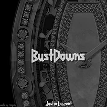 Bustdowns