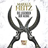 Dunkle Pfade: Die Legenden der Albae 3