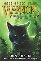 Warriors: Omen of the Stars #5: The Forgotten Warrior (Warriors: Omen of the Stars, 5)