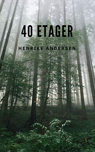 40 etager (Danish Edition)