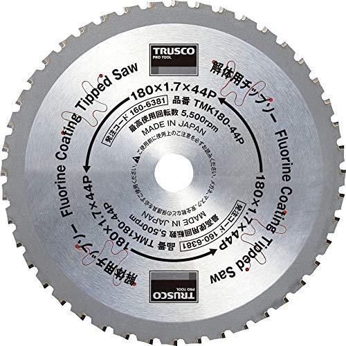 TRUSCO 解体用チップソー Φ180 TMK180-44P