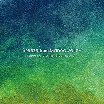 Breeze from Manoa Valley