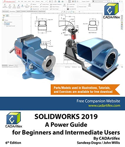 SOLIDWORKS 2019: A Power Guide for Beginners and Intermediate User (English Edition)