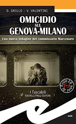 Omicidio sul Genova-Milano: Una nuova indagine del commissario Marcenaro