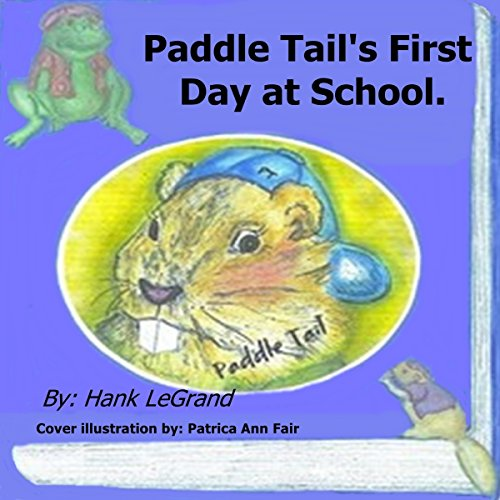 Paddle Tail's First Day at School audiobook cover art