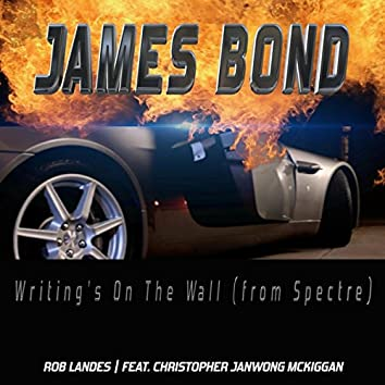 James Bond/Writing's on the Wall (Cover)