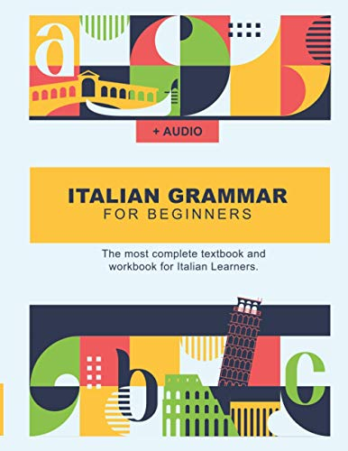 Compare Textbook Prices for Italian Grammar For Beginners: The most complete textbook and workbook for Italian Learners  ISBN 9798648478442 by Italian, Talk in
