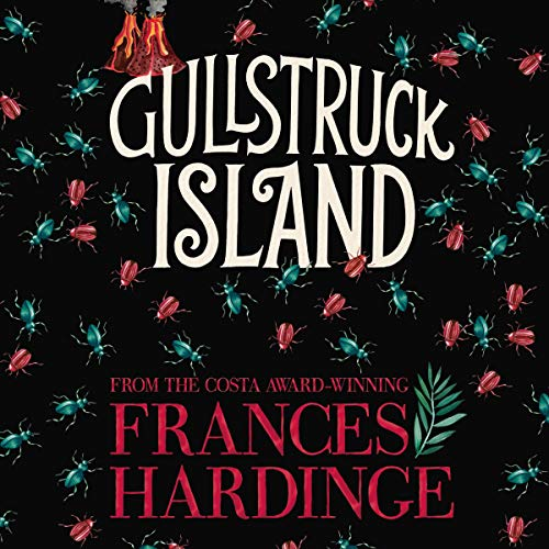 Gullstruck Island                   By:                                                                                                                                 Frances Hardinge                           Length: 14 hrs     Not rated yet     Overall 0.0