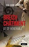 Breizh châtiment: Le 13e vénérable (Le Geste noir)