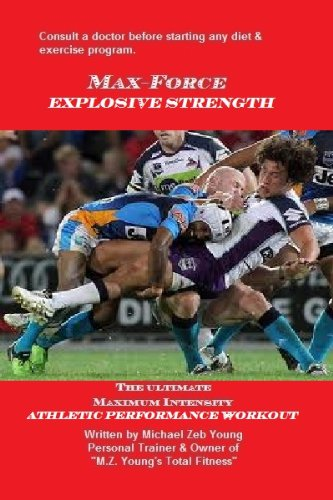 MAX-FORCE EXPLOSIVE STRENGTH (MAX-FORCE TRAINING SREIES Book 3) (English Edition)