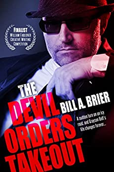 The Devil Orders Takeout by [Bill A. Brier]