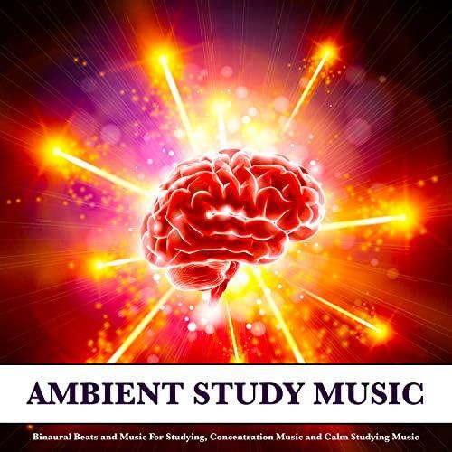 Binaural Beats Study Music, Study Music & Sounds & Study Alpha Waves