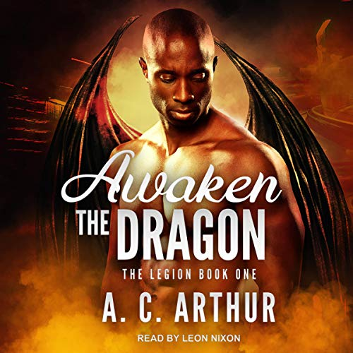 Awaken the Dragon: Legion, Book 1