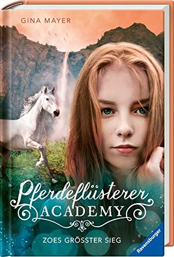 Preisvergleich Produktbild Pferdeflüsterer-Academy,  Band 8: Zoes größter Sieg (Pferdeflüsterer-Academy