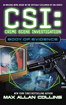 Body of Evidence: Csi#4 T by [Max Allan Collins]