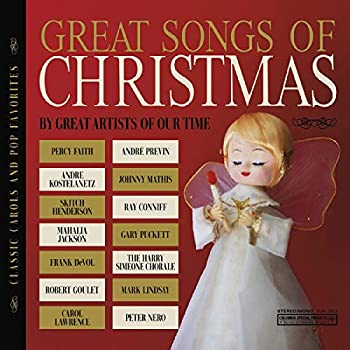 The Great Songs of Christmas  Classic Carols and Pop Favorites