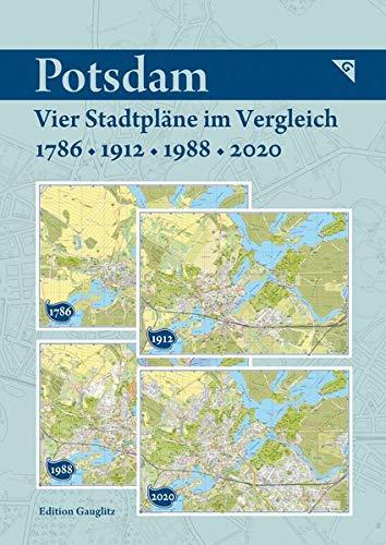 Potsdam - Vier Stadtpläne im Vergleich - 1786, 1912, 1988, 2020: Kartonmappe 23 x 17 cm mit 4 Karte je 49 x 33 cm, gefalzt, eingeklebt, aufklappbar