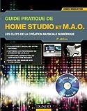 Guide Prat. Home Studio et de Mao: Clefs Creation Musicale Numeri by Middleton