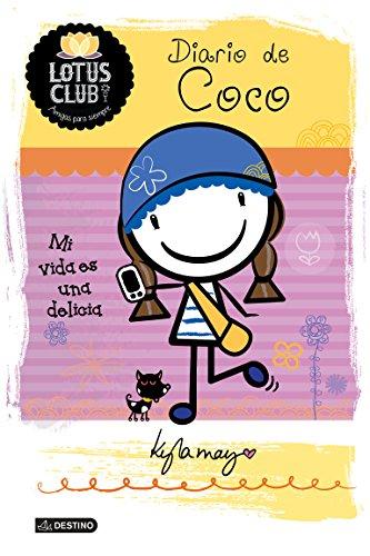 Diario de Coco: Lotus Club 2. Mi vida es una delicia