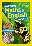 Awesome Maths and English Age 9-11 (National Geographic Kids)