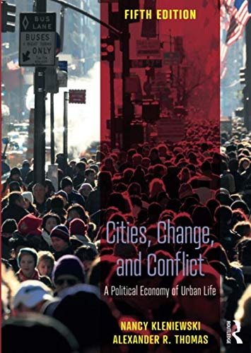 Compare Textbook Prices for Cities, Change, and Conflict 5 Edition ISBN 9781138604483 by Kleniewski, Nancy