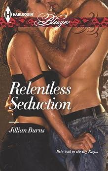Relentless Seduction by [Jillian Burns]