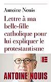 Lettre à ma belle-fille catholique pour lui expliquer le protestantisme