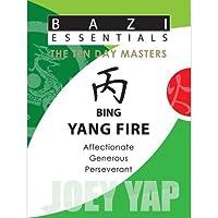 Bing Yang Fire (Bazi Essentials)