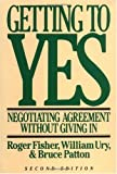 Getting to Yes - Negotiating Agreement Without Giving In