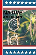 native american journal: Notebook Journal: Native American, Thunderbird Northwest Indian Haida Tribe Art - Lined 120 Pages 6x9  Dreams Are The Seeds ... America Was Born On My Land I Am An Apache