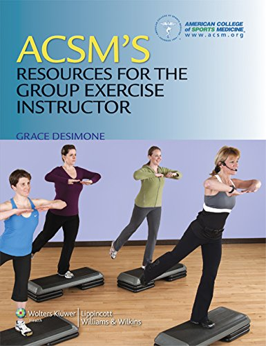 ACSM's Resources for the Group Exercise Instructor...