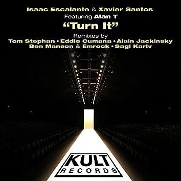 """Kult Records Presents """"Turn It (Remixes)"""""""
