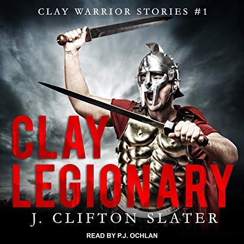Clay Legionary cover art