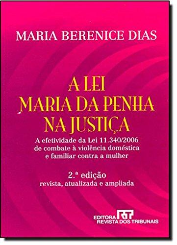 A Lei Maria Da Penha Na Justiça