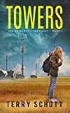 Towers: The Exigency Chronicles:Book 1