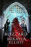 Blizzard (Black Ice Trilogy Book 2)
