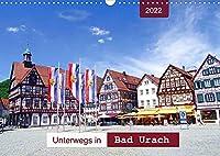 Unterwegs in Bad Urach (Wandkalender 2022 DIN A3 quer): Ein Bummel durch eine sehenswerte Stadt am Fusse der Schwaebischen Alb (Monatskalender, 14 Seiten )