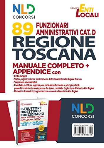 Concorso 89 funzionari amministrativi Regione Toscana. Manuale Completo + Appendice