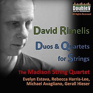 David Rimelis: Duos and Quartets For Strings
