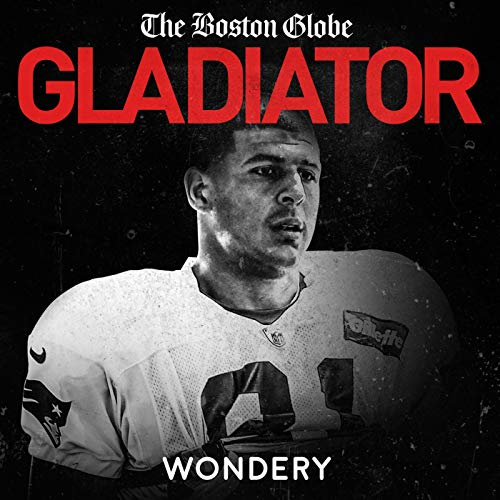 Gladiator: Aaron Hernandez and Football Inc. audiobook cover art