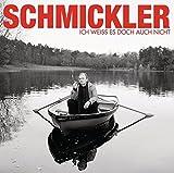 Wilfried Schmickler– Ich weiß es doch auch nicht